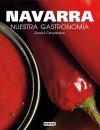 Navarra. Nuestra Gastronomía