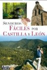 Senderos fáciles por Castilla y León