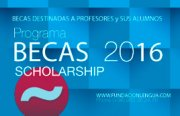 Programa BECAS/SCHOLARSHIPS 2016