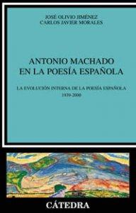 Antonio Machado en la poesía española