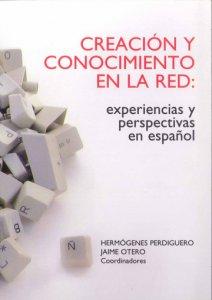 Creación y conocimiento en la Red
