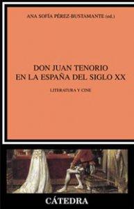 Don Juan Tenorio en la España del S.XX