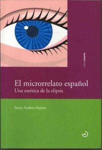 El microrrelato español - Una estética de la elipsis.