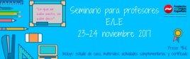 Seminario profesores E/LE Noviembre 2017