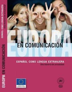 Europa en comunicación - B1, correspondiente al nivel de usuario independiente