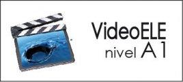 VideoELE - nivel A1