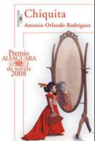 Chiquita - Premio Alfaguara de Novela 2008