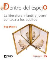 Dentro del espejo. La literatura infantil y juvenil contada a los adultos