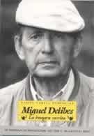 Miguel Delibes. La imagen escrita