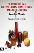 El libro de las mermeladas, confituras, jaelas y otros licores