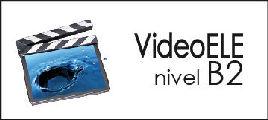 Videoele - B2